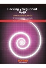 Hacking y Seguridad VoIP 2ª Edición