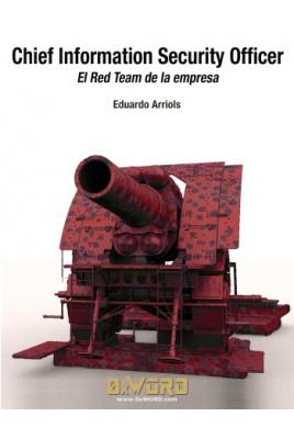 Chief Information Security Office: El Red Team de la empresa