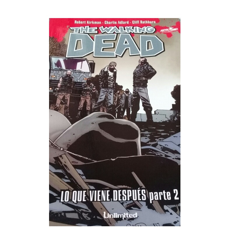 Cómic The Walking Dead - Lo que viene después Parte 2 - Unlimited Editorial