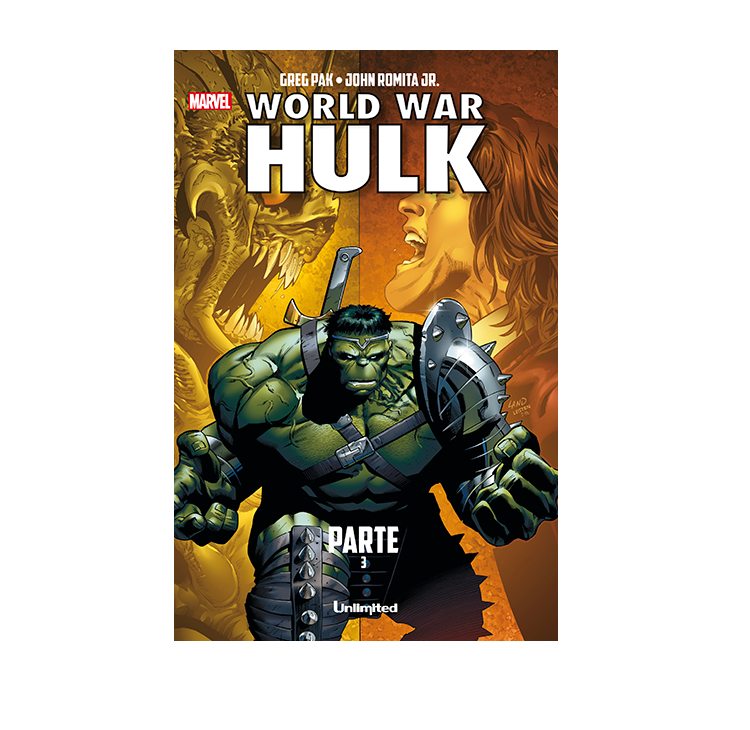 Cómic World War Hulk Parte 3 - Unlimited Editorial