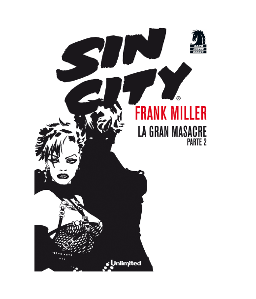 Cómic Sin City - La Gran masacre Parte 2 - Unlimited Editorial