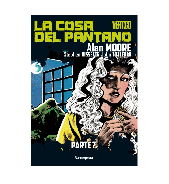 Cómic La Cosa del Pantano Parte 7 - Unlimited Editorial