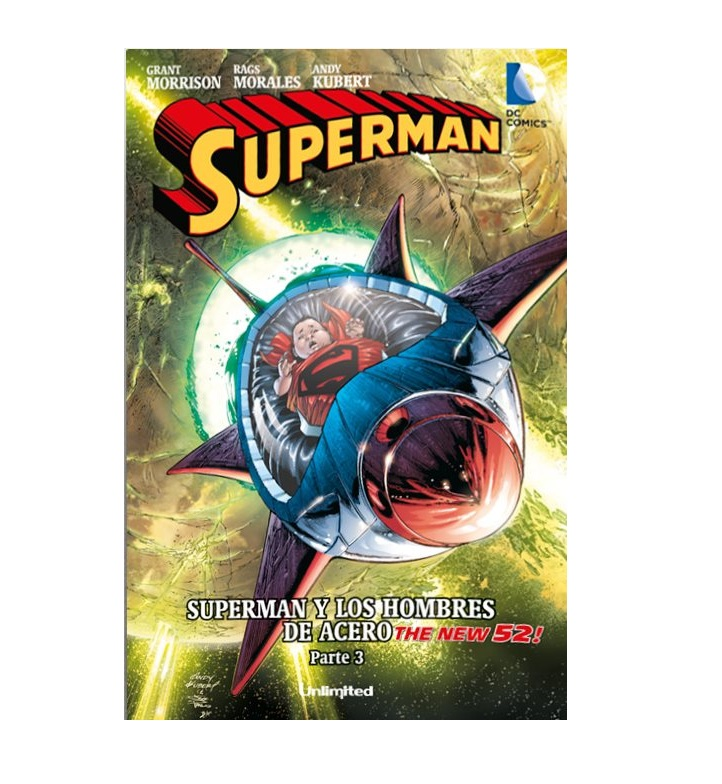 Cómic Superman Superman y los hombres de acero Parte 3 - Unlimited Editorial
