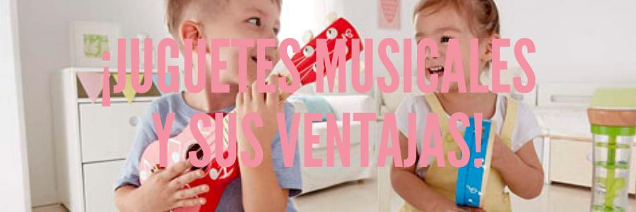Juguetes musicales y sus ventajas para nuestro bebé
