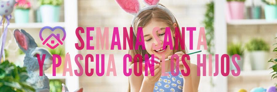 La Semana Santa y la Pascua con los niños