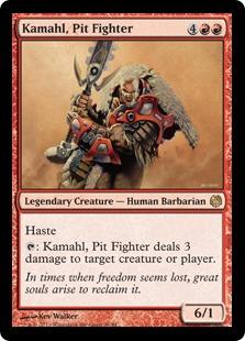 Kamahl, Pit Fighter - HVM