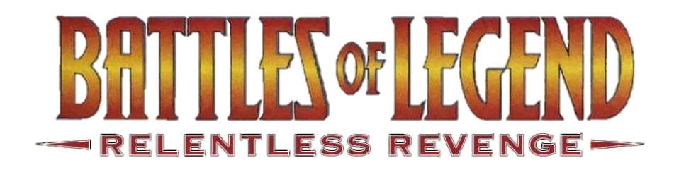 Battles of Legend Relentless Revenge