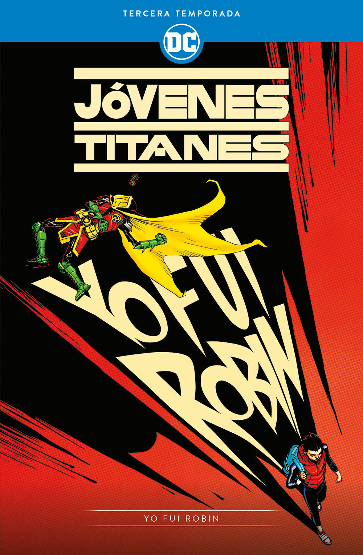 Jóvenes Titanes: Tercera temporada Yo fui Robin