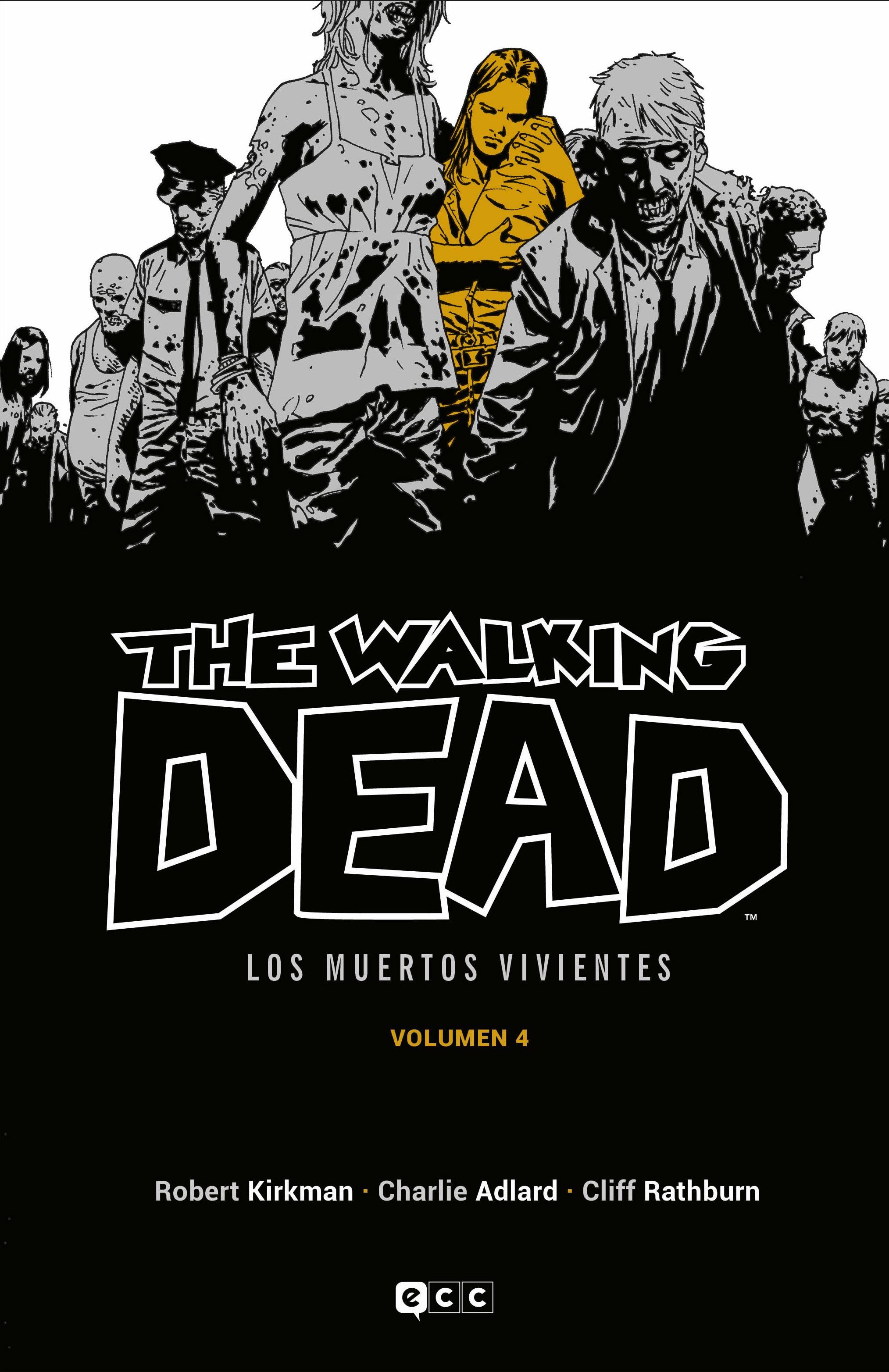 The Walking Dead (Los muertos vivientes) vol. 04 (de 16)