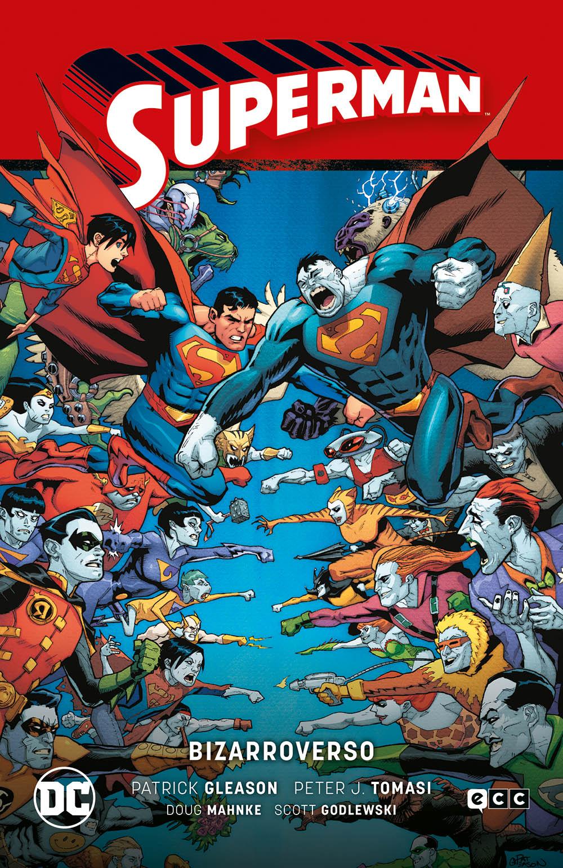 Superman Vol. 08: Bizarroverso (Superman Saga Héroes en crisis parte 3)
