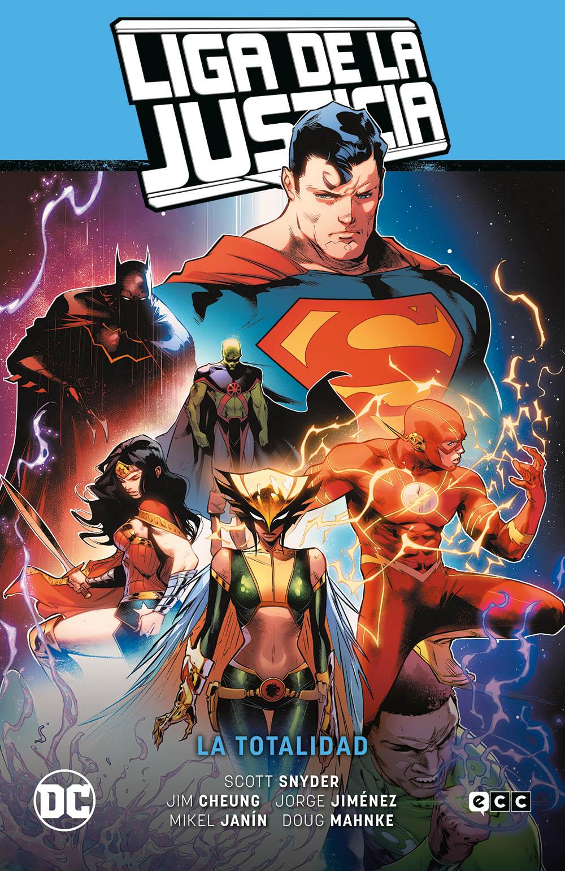 Liga de la Justicia vol. 1: La totalidad (Liga de la Justicia Saga La totalidad parte 2)