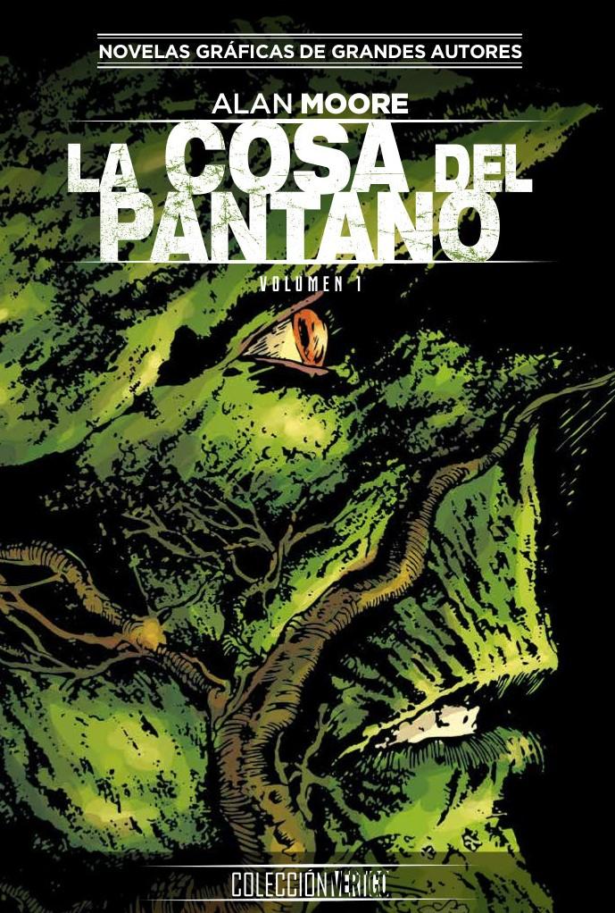 Colección Vertigo núm. 18: La Cosa del Pantano de Alan Moore 1
