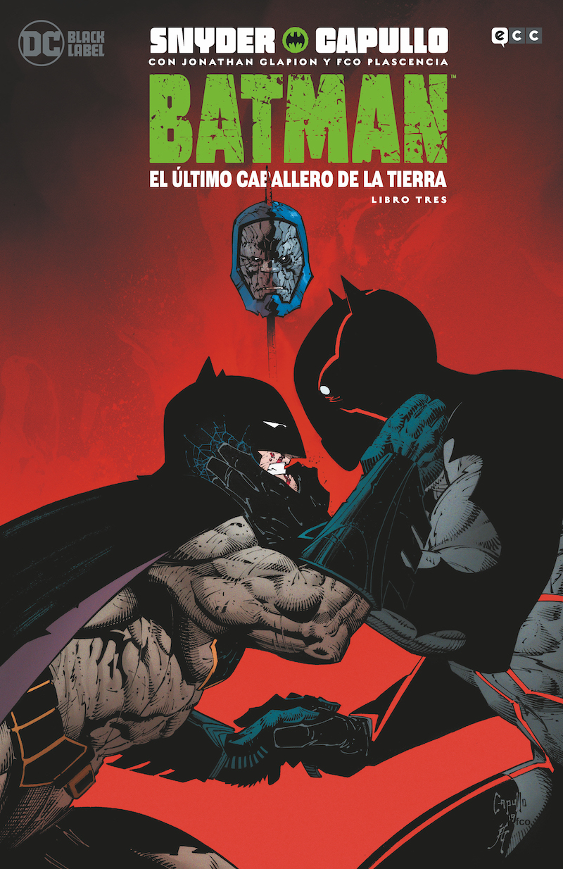 Batman: El último caballero de la Tierra - Libro tres(de 3)