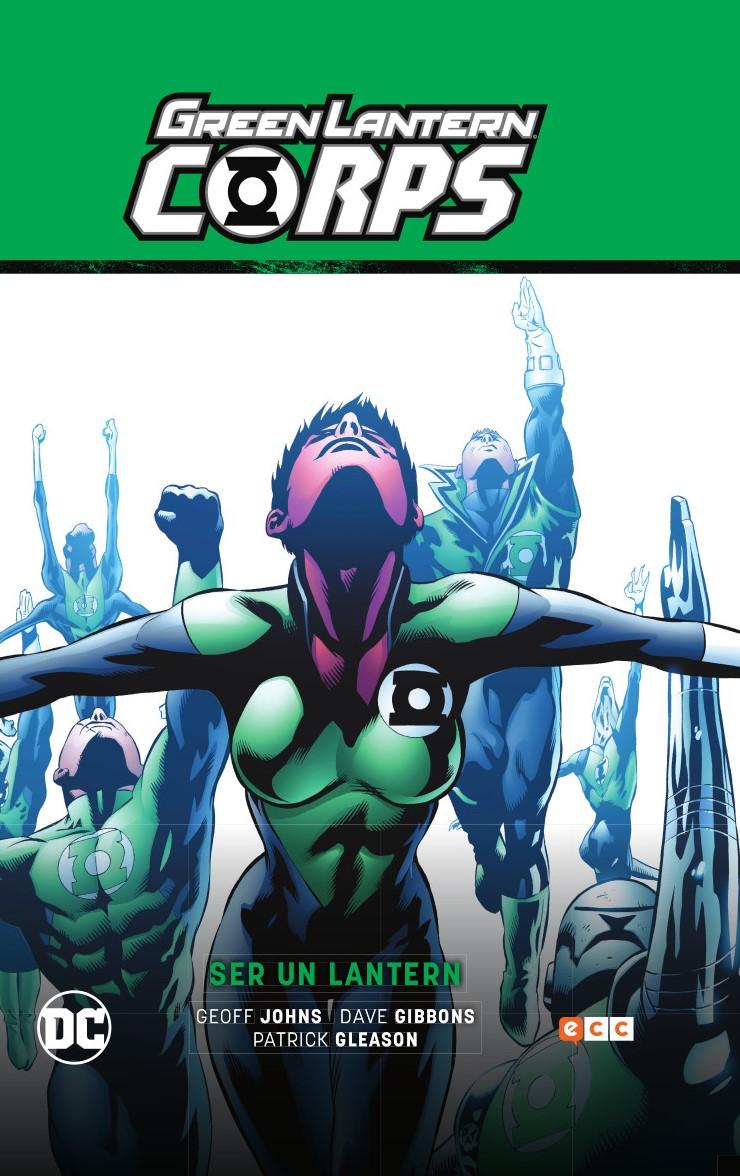 Green Lantern Corps vol. 02: Ser un Lantern (Green Lantern Saga - Recarga parte 5)