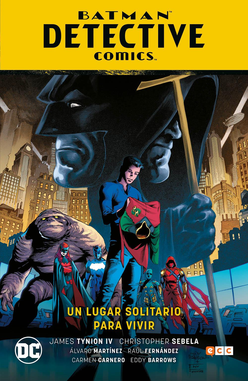 Batman: Detective Comics vol. 05: Un lugar solitario para vivir (Batman Saga - Renacimiento parte 5)