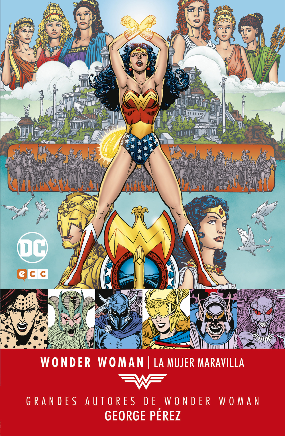 Grandes autores de Wonder Woman: George Pérez – La Mujer Maravilla
