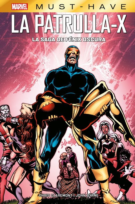 MARVEL MUST HAVE LA PATRULLA-X. LA SAGA DE FÉNIX OSCURA MARVEL MUST HAVE