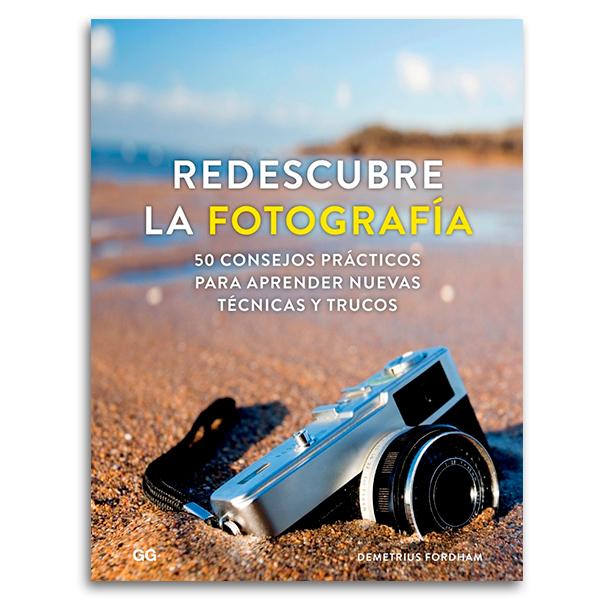 Libro Redescubre la Fotografia