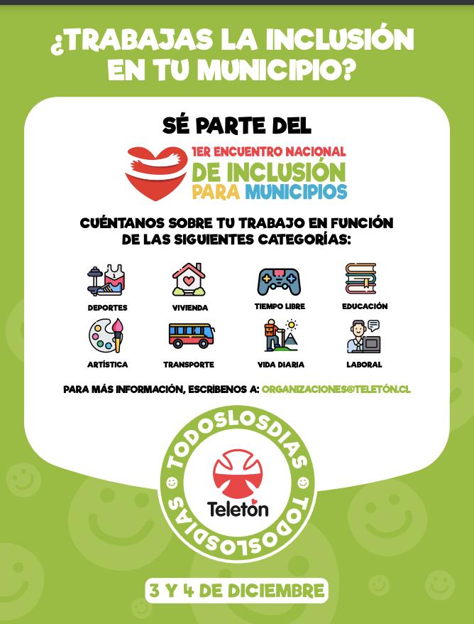 1er Encuentro Nacional de Inclusión para Municipios de Chile - Teletón Chile