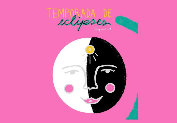 TEMPORADA DE ECLIPSES: PARTE II