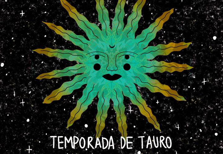 TEMPORADA DE TAURO 2021 ♉️