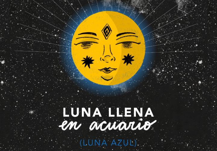 LUNA LLENA EN ACUARIO (2) 2021 / LUNA AZUL