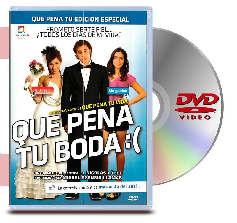 DVD Que Pena Tu Boda