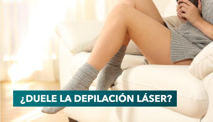 ¿La depilación depilación láser duele?, descubre la verdad