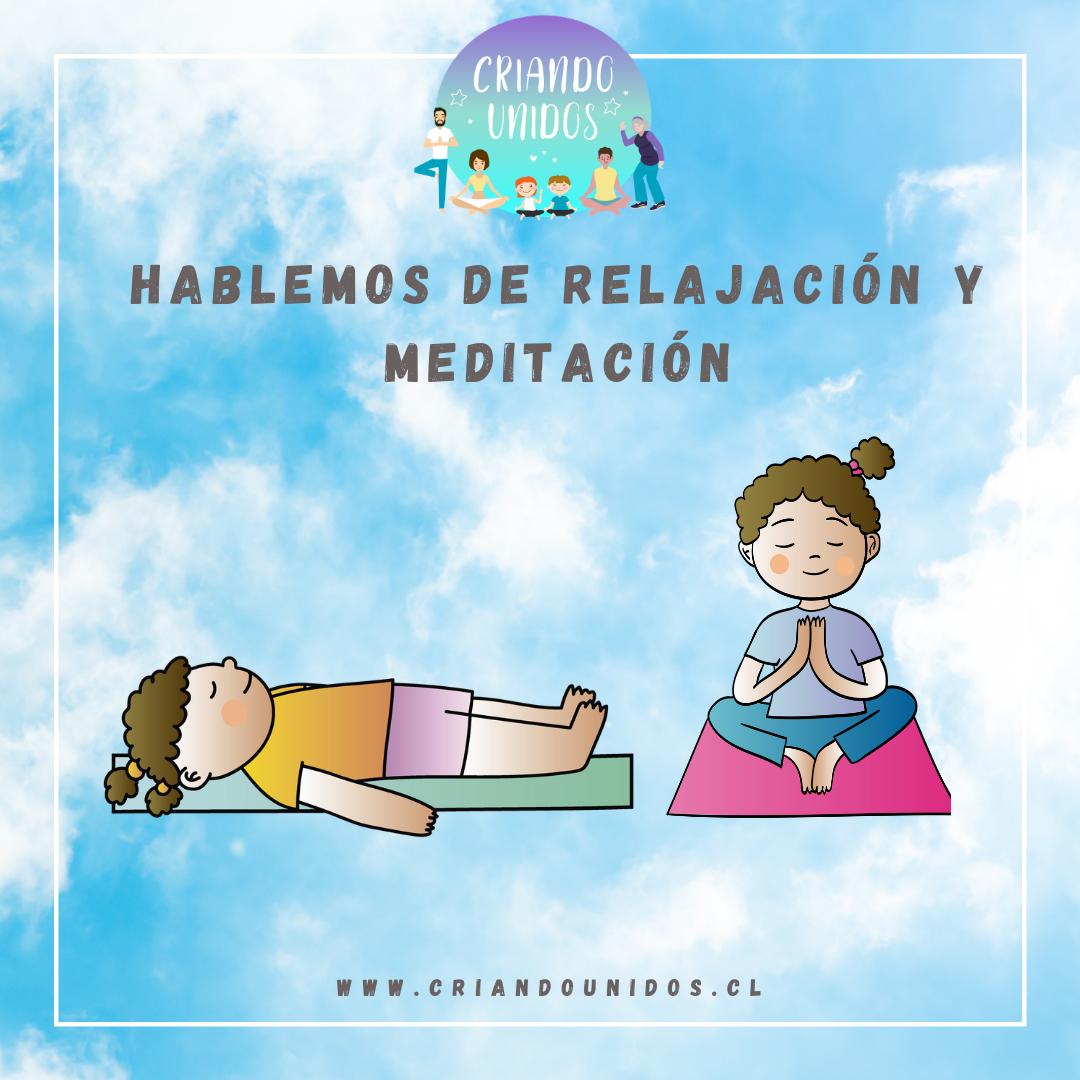 Hablemos de Relajación y Meditación 