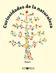 Curiosidades de la Naturaleza Tomo I (antigua edición 2° básico)