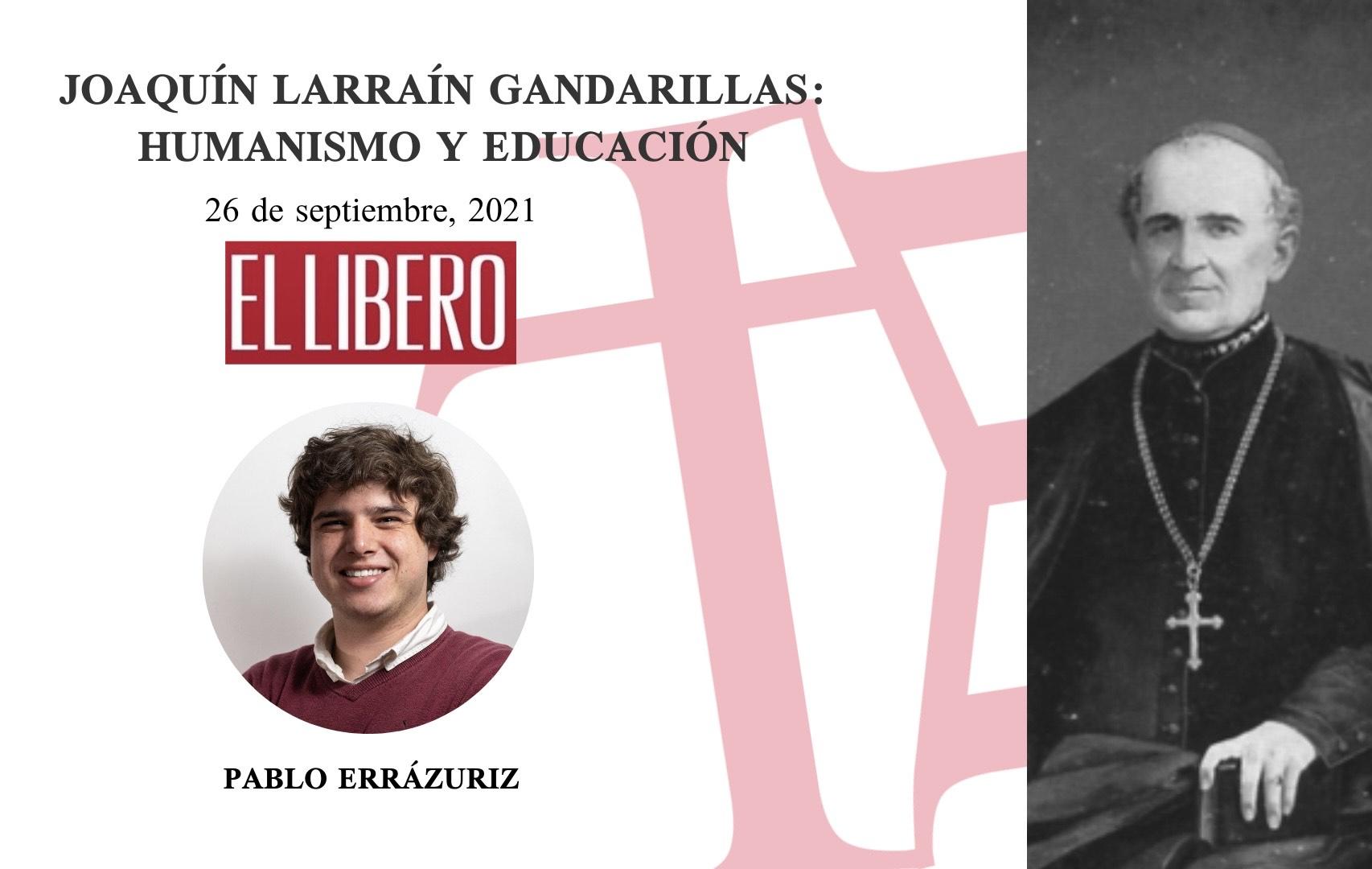 Joaquín Larraín Gandarillas: humanismo y educación