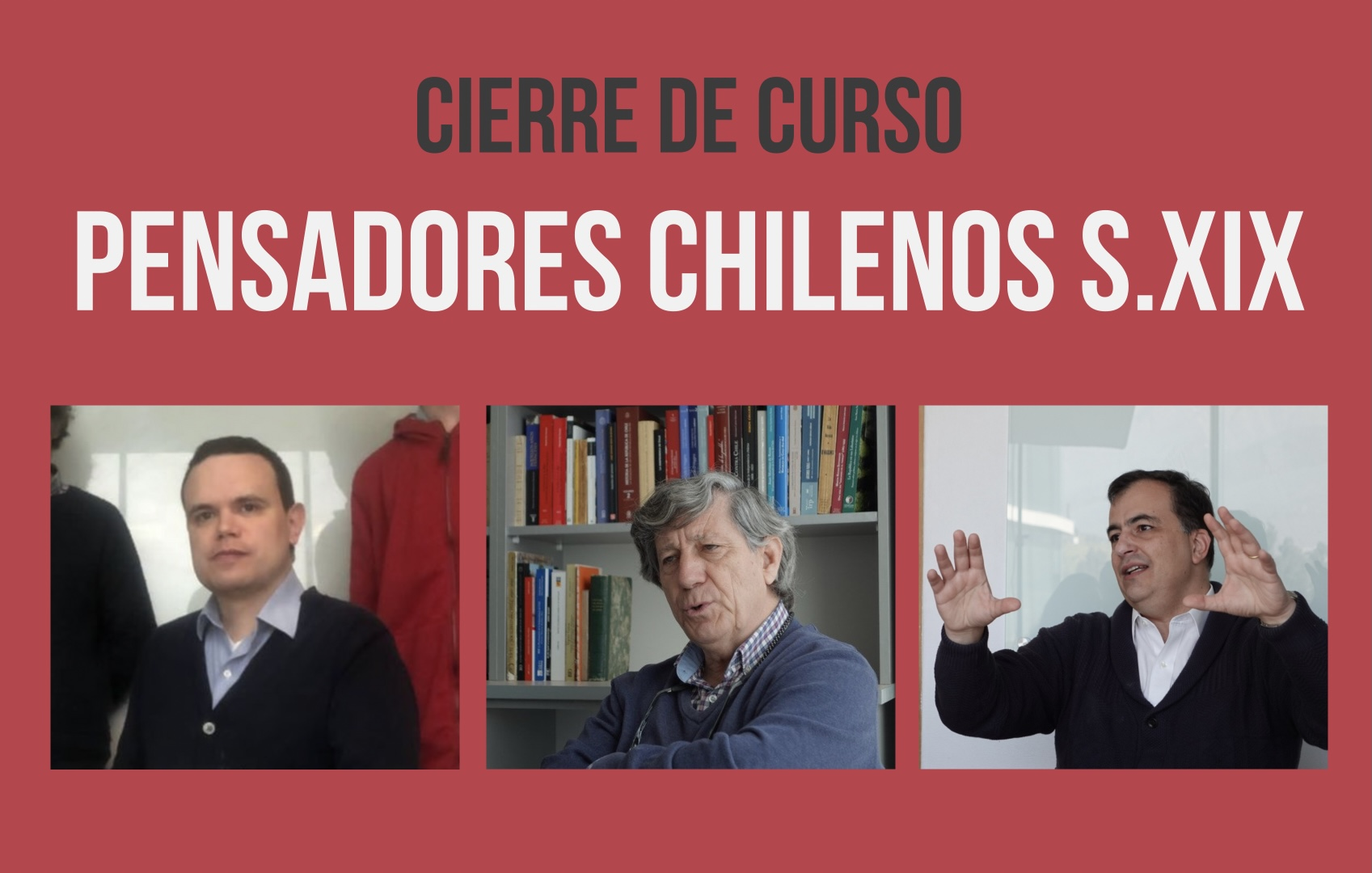 """Cierre del curso """"Pensadores chilenos fundamentales del siglo XIX"""" [30.09.2021]"""