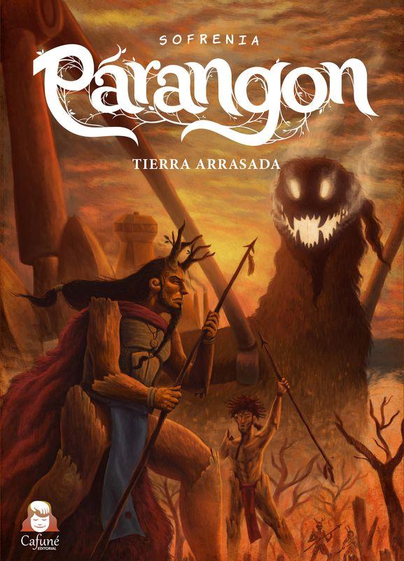 """Reseña a """"Párangon: Tierra Arrasada"""""""