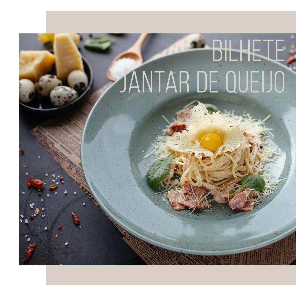 Bilhete Jantar de Queijo – 1 de Outubro