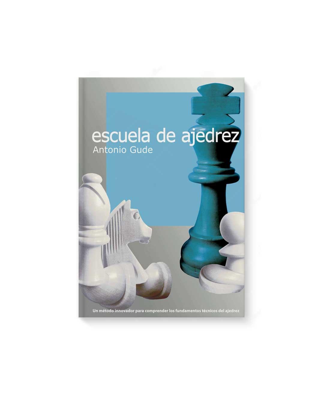 Escuela de Ajedrez - Antonio Gude