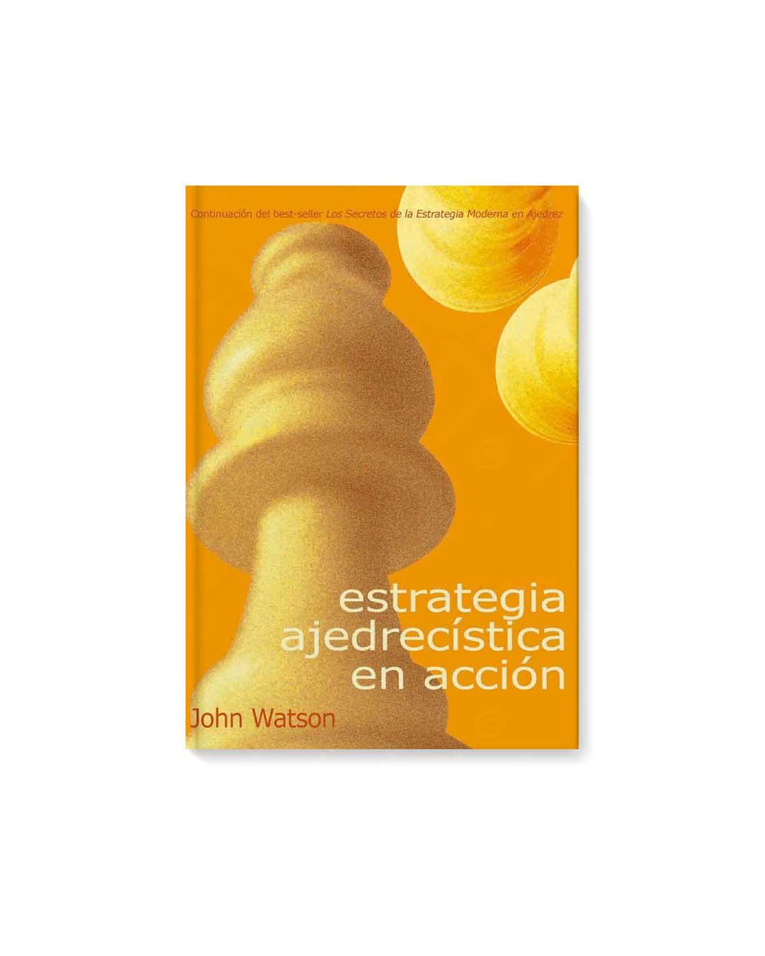 Estrategia ajedrecística en acción - Watson