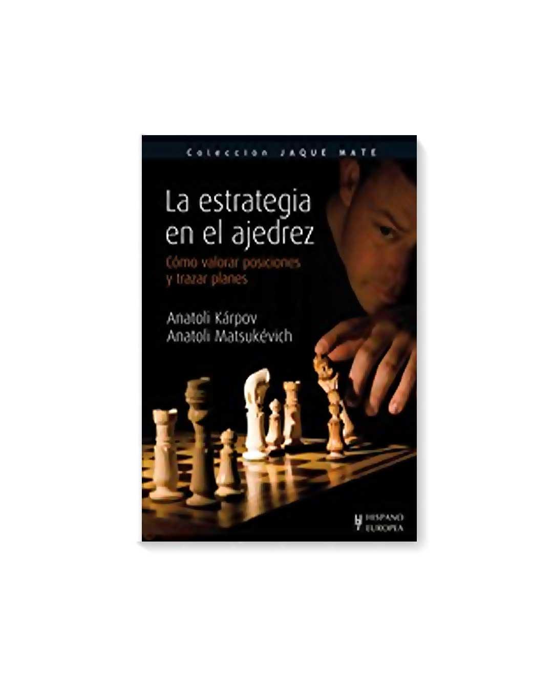 La estrategia en el ajedrez - Karpov