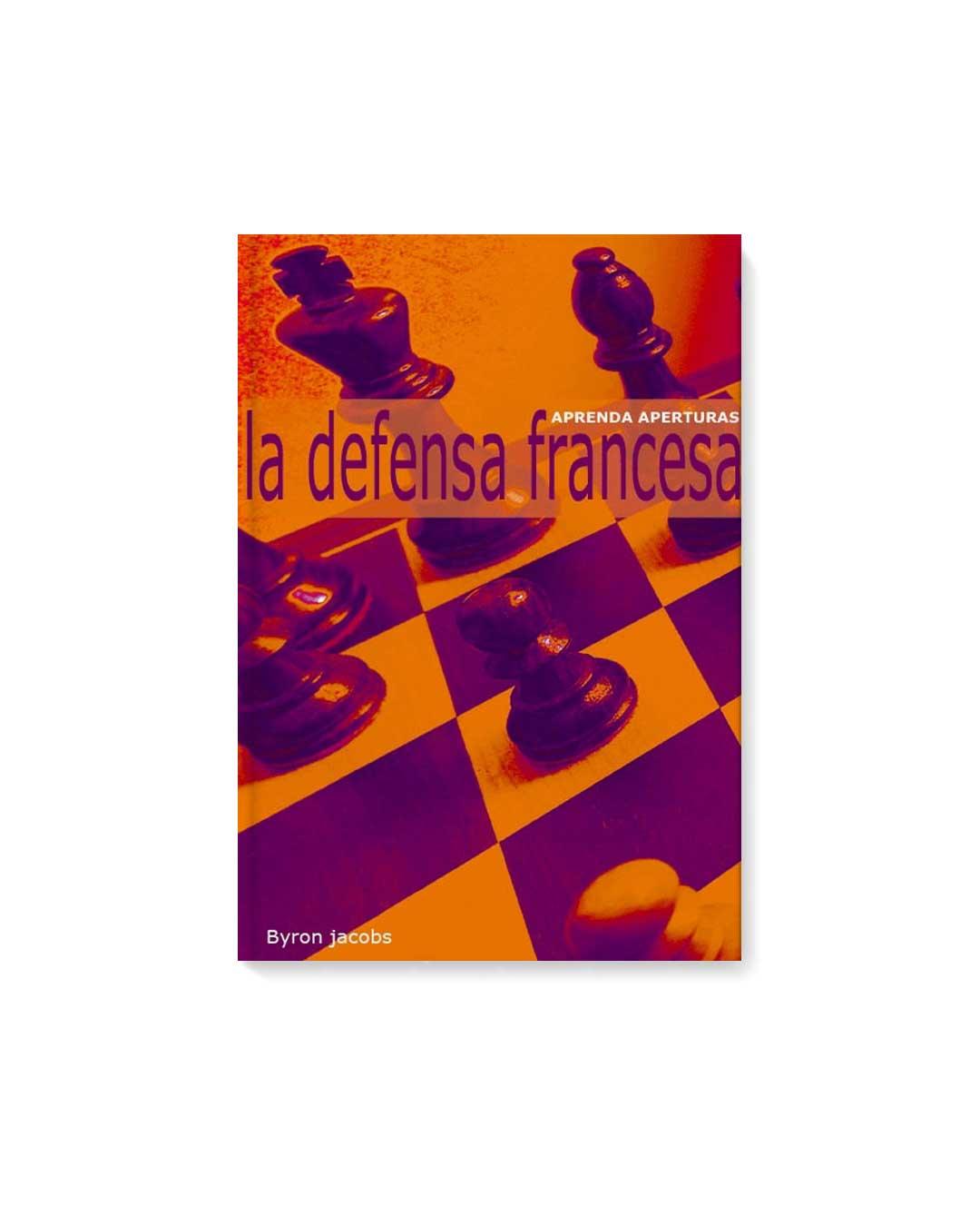 La Defensa Francesa - Byron Jacobs