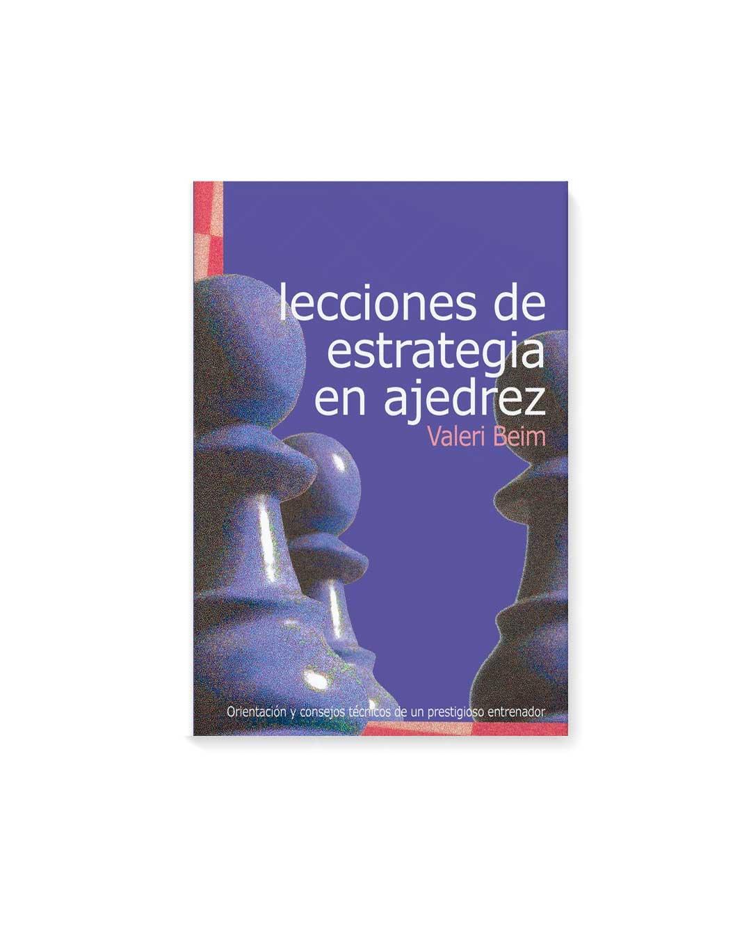 Lecciones de estrategia en ajedrez - Beim