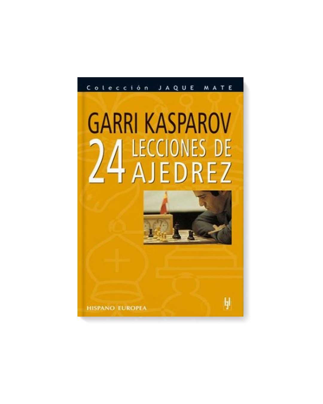 24 LECCIONES DE AJEDREZ - Kasparov
