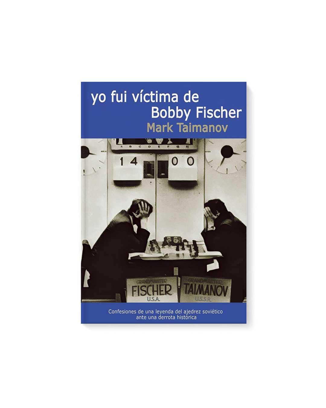 Yo fui victima de Bobby Fischer - Taimanov