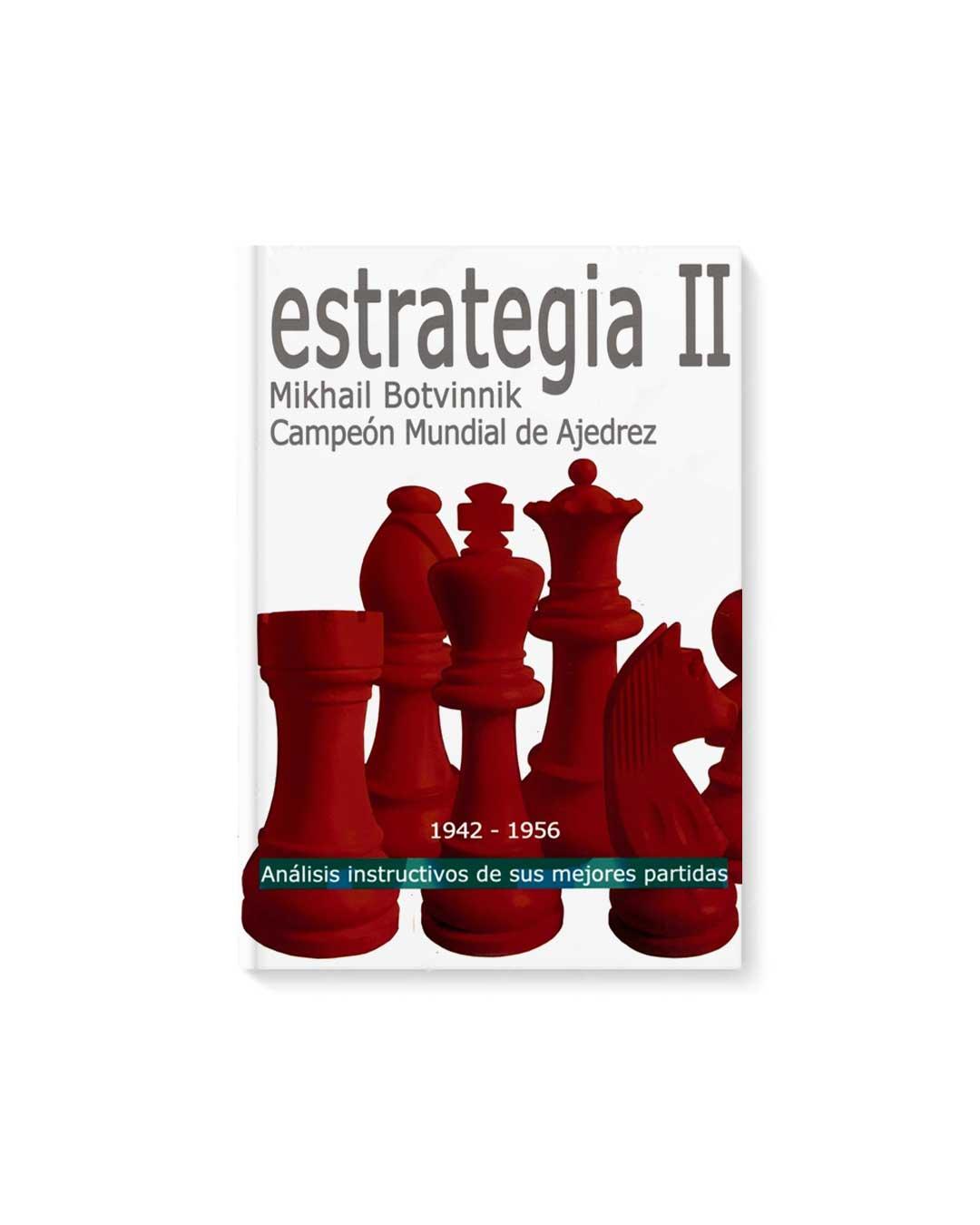 Estrategia II - Botvinnik (Tapa dura)