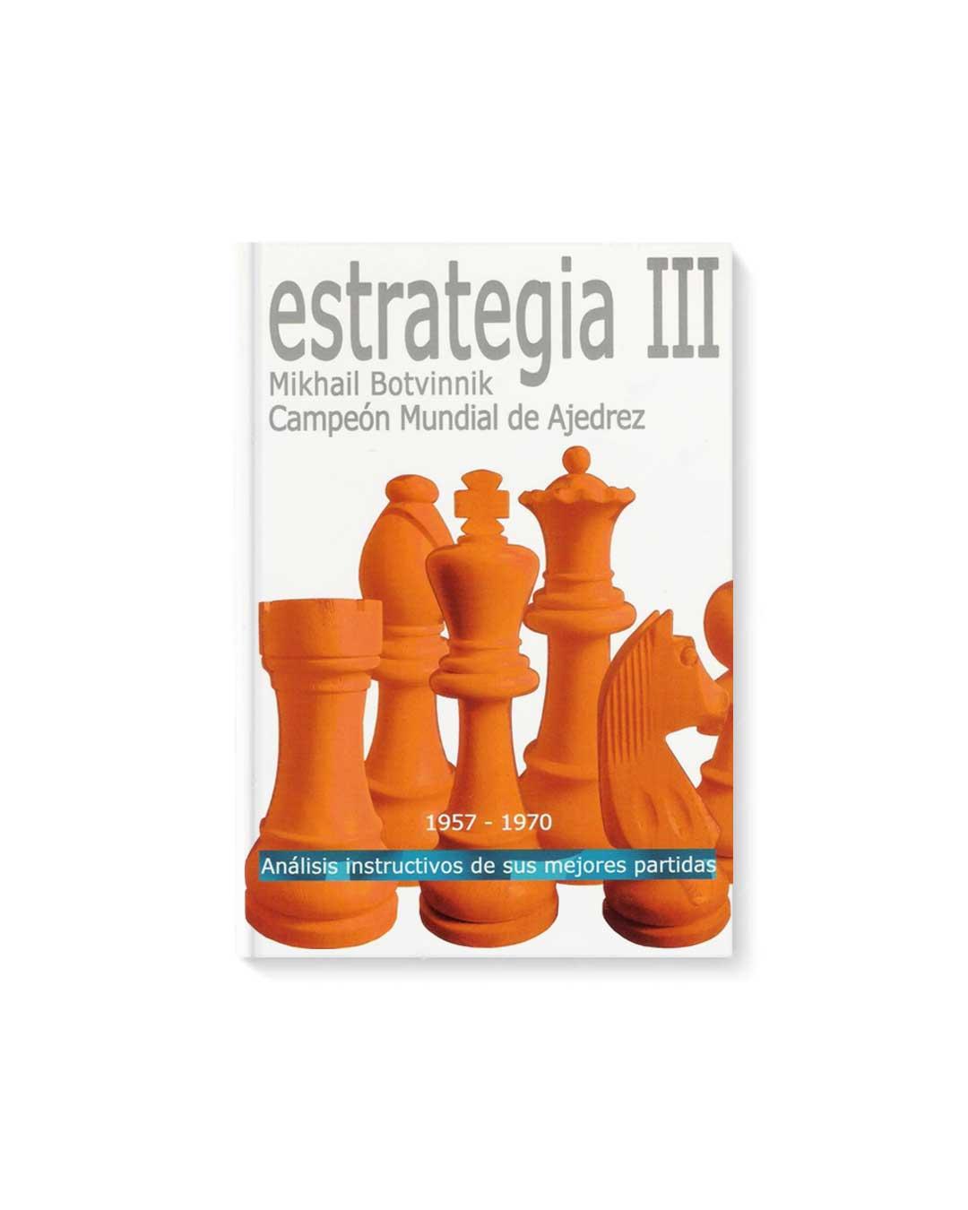 Estrategia III - Botvinnik (Tapa dura)