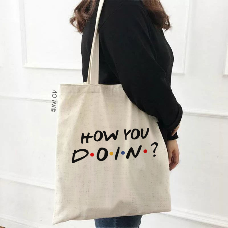 TOTE BAG HOW YOU DOIN
