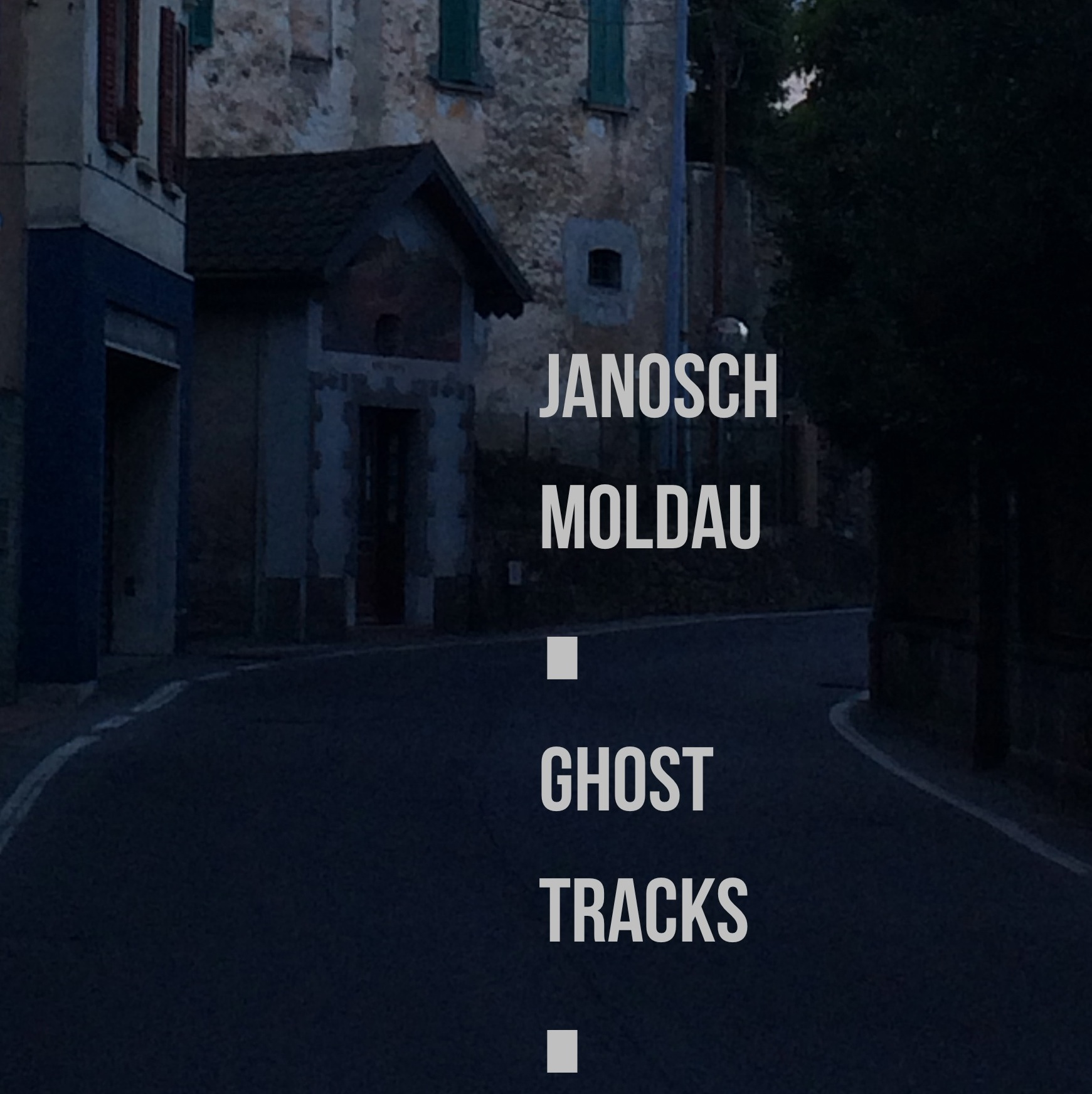 janosch moldau ghost tracks (digital)