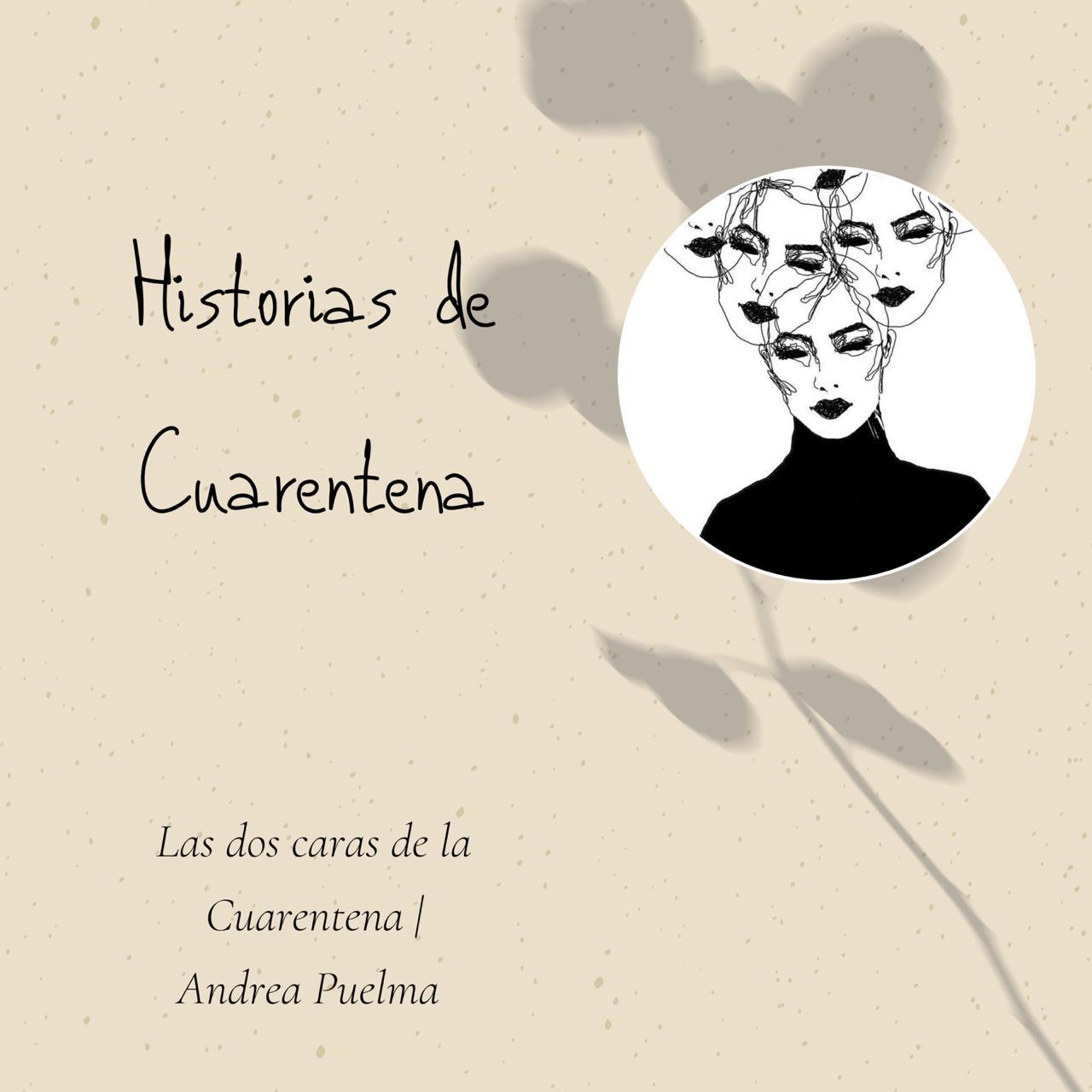 Las dos caras de la cuarentena - Andrea Puelma