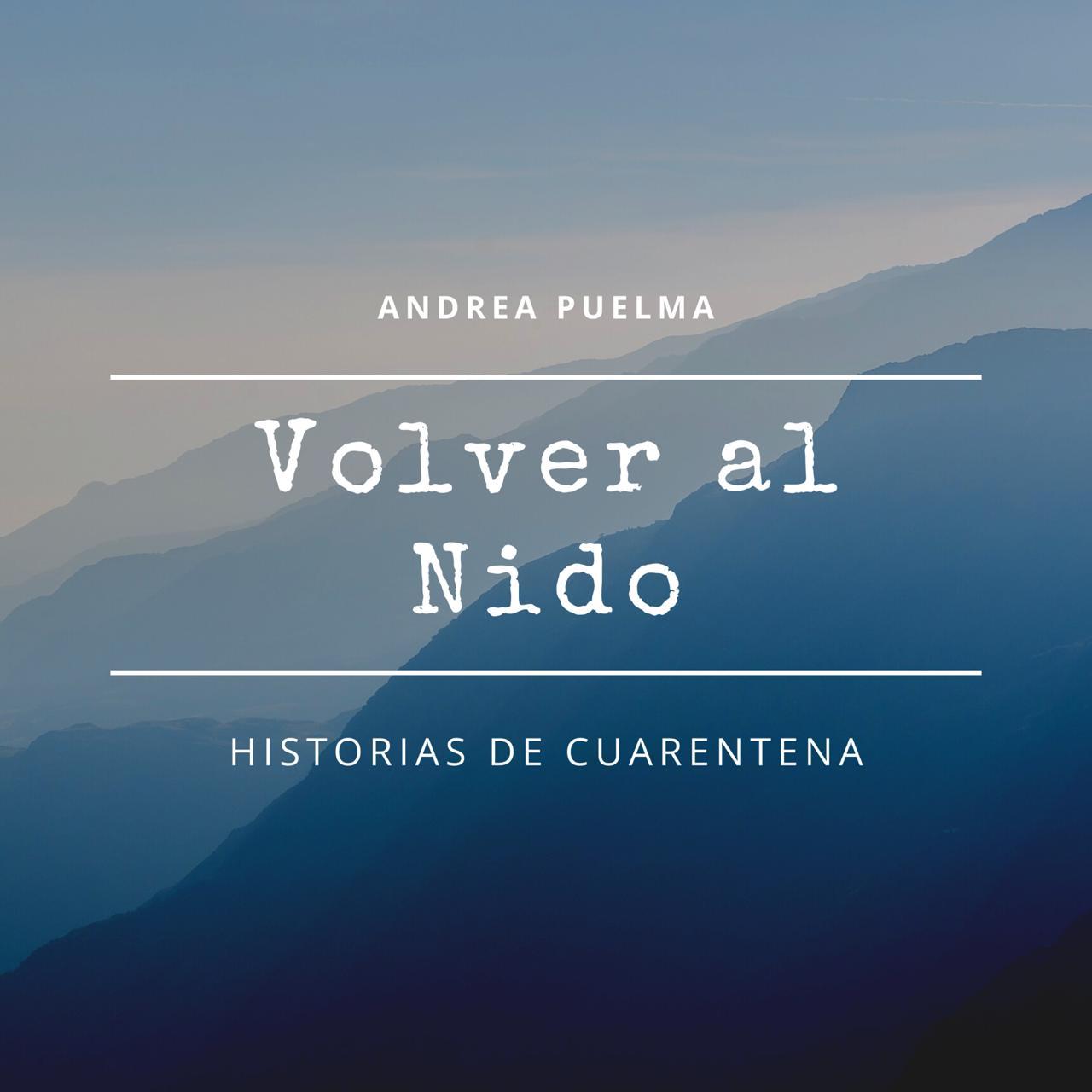 Volver al Nido - Andrea Puelma
