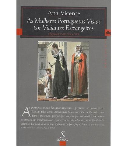 AS MULHERES PORTUGUESAS VISTAS POR VIAJANTES ESTRANGEIROS