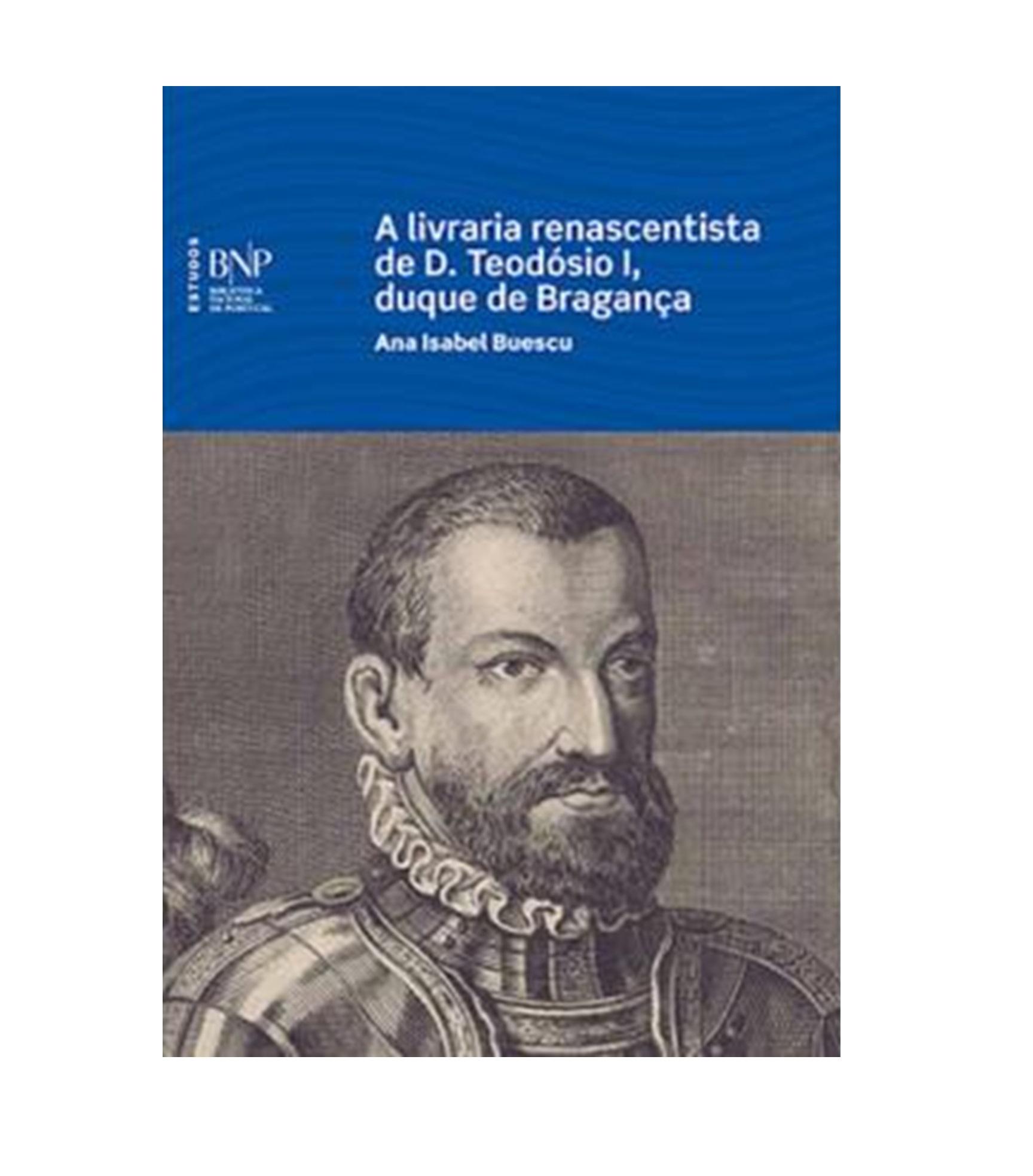 A LIVRARIA RENASCENTISTA DE D. TEODÓSIO I
