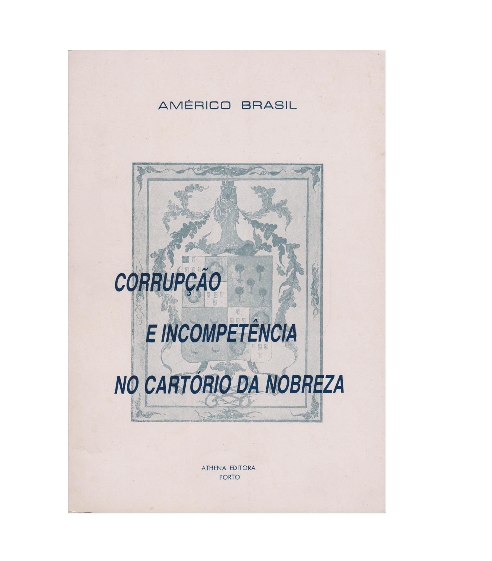 Corrupção e incompetência no Cartório da Nobreza